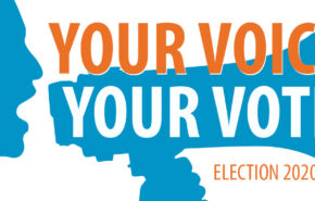 """silhouette of person shouting into megaphone. text says, """"your voice, your vote, election 2020"""""""