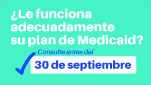 Sept30_ManagedCareDeadline_Spanish_SocialRectangle